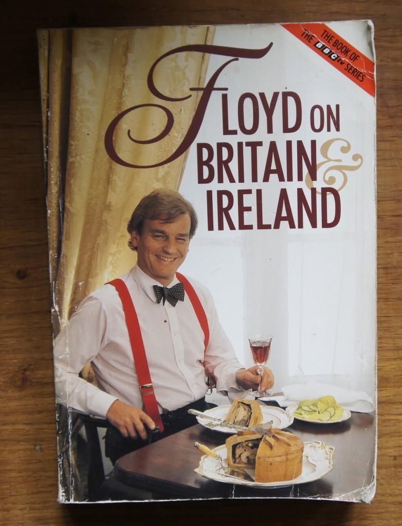 FLOYD ON BRITAIN & IRELAND by Keith Floyd